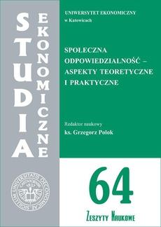 Społeczna odpowiedzialność - aspekty teoretyczne i praktyczne. SE 64