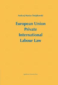 European Union Private International Labour Law (EU PILL)