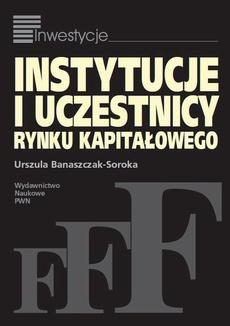 Instytucje i uczestnicy rynku kapitałowego