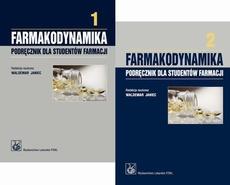 Farmakodynamika. Podręcznik dla studentów farmacji. Tom 1 i 2