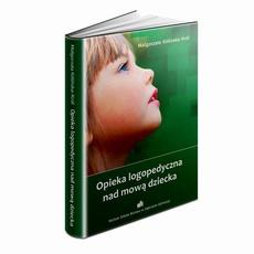 Opieka logopedyczna nad mową dziecka