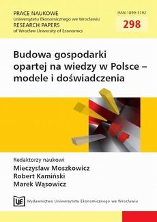 Budowa gospodarki opartej na wiedzy w Polsce - modele i doświadczenia. PN 298