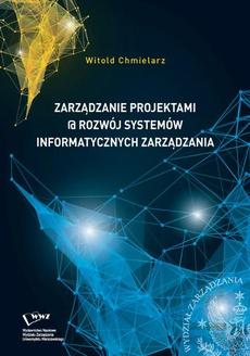 Zarządzanie projektami @ rozwój systemów informatycznych zarządzania