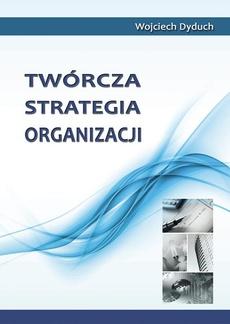 Twórcza strategia organizacji