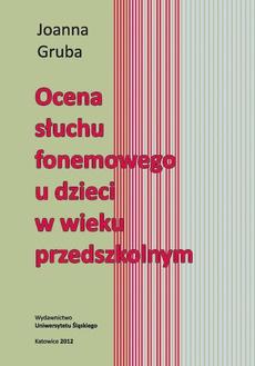 Ocena słuchu fonemowego u dzieci w wieku przedszkolnym - 06 Zakończenie, Aneksy, Bibliografia