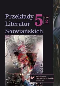 Przekłady Literatur Słowiańskich. T. 5. Cz. 2: Bibliografia przekładów literatur słowiańskich (2013)