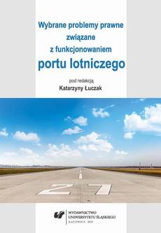 Wybrane problemy prawne związane z funkcjonowaniem portu lotniczego - 07 Wynajem powierzchni użytkowych w porcie lotniczym