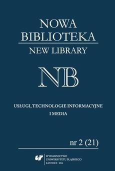 """""""Nowa Biblioteka. New Library. Usługi, technologie informacyjne i media"""" 2016, nr 2 (21): Współczesne biblioteki na świecie - 01 Greek Libraries: Past, Present and Perspectives"""