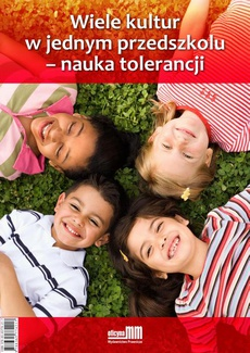 Wiele kultur w jednym przedszkolu - nauka tolerancji