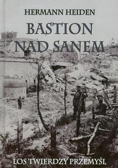 Bastion nad Sanem