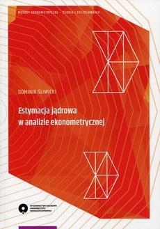 Estymacja jądrowa w analizie ekonometrycznej