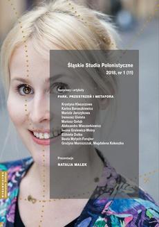 """""""Śląskie Studia Polonistyczne"""" 2018, nr 1 (11): Rozprawy i artykuły: """"Park. Przestrzeń i metafora"""". Prezentacje: Natalia Malek"""