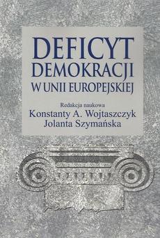 Deficyt demokracji w Unii Europejskiej