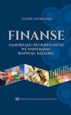 Finanse samorządu regionalnego we wspieraniu rozwoju regionu