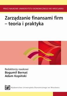 Zarządzanie finansami firm - teoria i praktyka