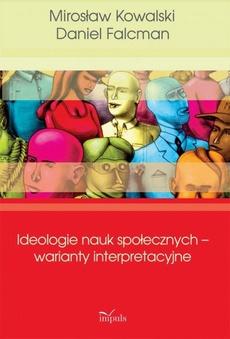 Ideologie nauk społecznych warianty interpreta