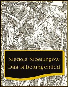 Niedola Nibelungów inaczej Pieśń o Nibelungach