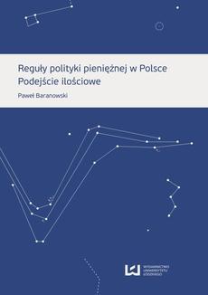Reguły polityki pieniężnej w Polsce. Podejście ilościowe