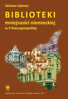 Biblioteki mniejszości niemieckiej w II Rzeczypospolitej - 09 Aktywność biblioteczna niebibliotekarskich instytucji mniejszości niemieckiej