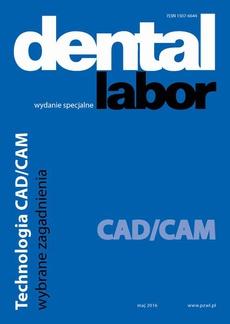 Dental Labor. Technologia CAD/CAM