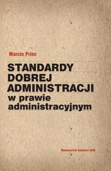 Standardy dobrej administracji w prawie administracyjnym