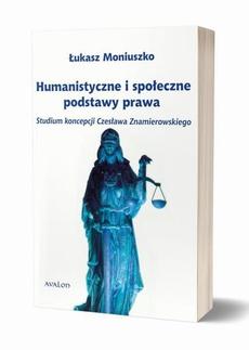 Humanistyczne i społeczne podstawy prawa