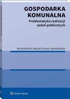 Gospodarka komunalna. Problematyka realizacji zadań publicznych