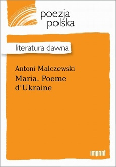 Maria. Poeme d'Ukraine