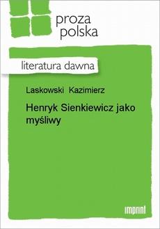 Henryk Sienkiewicz jako myśliwy