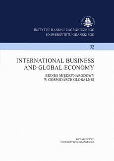 International business and global economy. Biznes międzynarodowy w gospodarce globalnej. Instytut Handlu Zagranicznego Uniwersytetu Gdańskiego 32