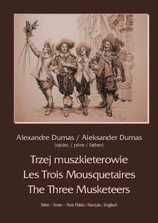 Trzej muszkieterowie - Les Trois Mousquetaires - The Three Musketeers