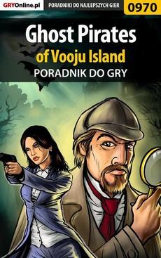 Ghost Pirates of Vooju Island - poradnik do gry