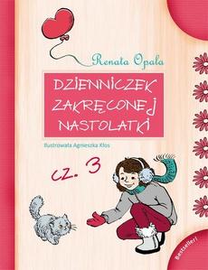 Dzienniczek zakręconej nastolatki cz.3