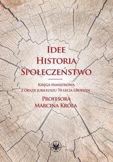 Idee, historia, społeczeństwo