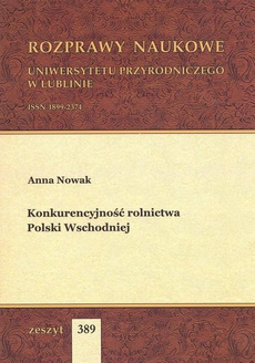 Konkurencyjność rolnictwa Polski Wschodniej