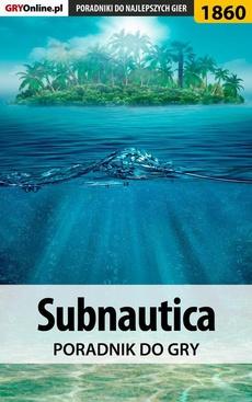 Subnautica - poradnik do gry