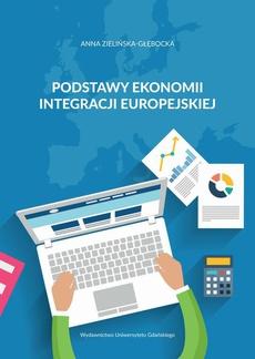 Podstawy ekonomii integracji europejskiej