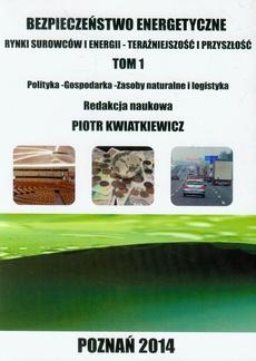 BEZPIECZEŃSTWO ENERGETYCZNE POZNAŃ 2014 RYNKI SUROWCÓW I ENERGII - TERAŹNIEJSZOŚĆ I PRZYSZŁOŚĆ t.1. - Tomasz Hoffmann POLITYKA ENERGETYCZNA JAKO PRZYKŁAD POLITYKI PUBLICZNEJ