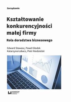 Kształtowanie konkurencyjności małej firmy