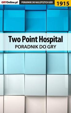 Two Point Hospital - poradnik do gry