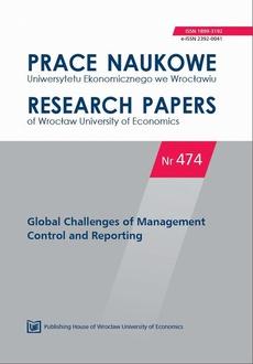 Prace Naukowe Uniwersytetu Ekonomicznego we Wrocławiu nr 474. Global Challenges of Management Control and Reporting