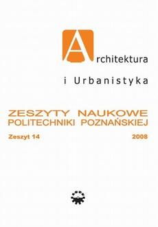 Architektura i Urbanistyka Zeszyt naukowy 14/2008