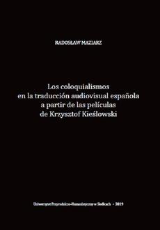 Los coloquialismos en la traducción audiovisual española a partir de las películas de Krzysztof Kieślowski
