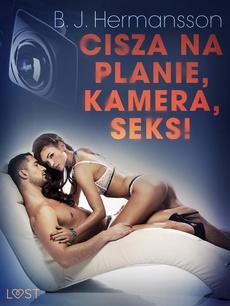 Cisza na planie, kamera, seks! – opowiadanie erotyczne