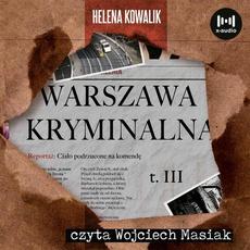 Warszawa Kryminalna. Cz. 3