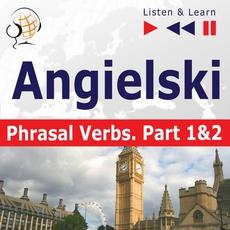 """Angielski na mp3 """"Phrasal verbs część 1 i 2"""""""