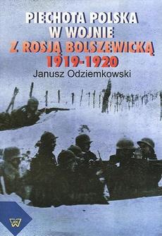 Piechota polska w wojnie z Rosją bolszewicką w latach 1919-1920
