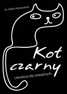 Kot czarny. Literatura dla odważnych