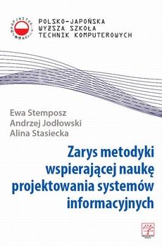 Zarys metodyki wspierającej naukę projektowania systemów informacyjnych