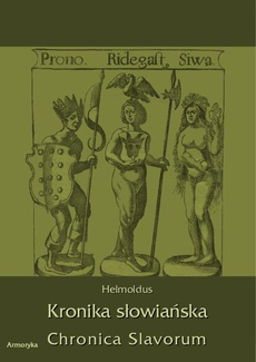 Kronika Słowiańska. Chronica Slavorum